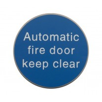 Automatic Fire Door Keep Clear Sign 75mm Diameter Satin Stainless Steel X22122S